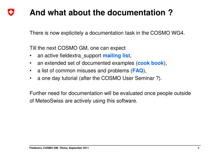 And what about the documentation ?