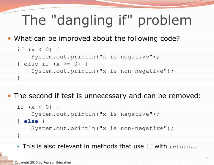 "The ""dangling if"" problem"