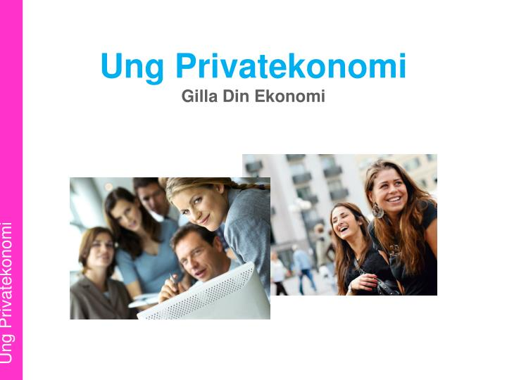 Ung Privatekonomi