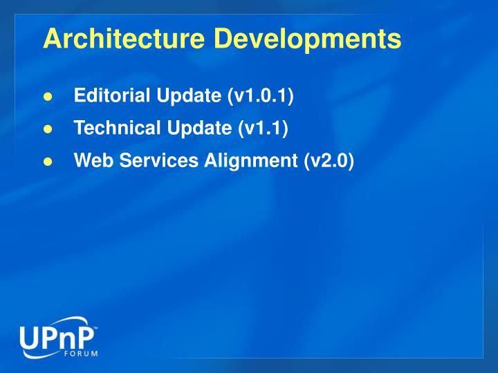 Architecture Developments