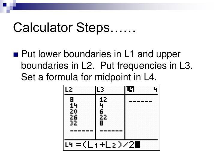 Calculator Steps……