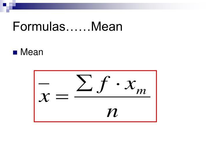 Formulas……Mean
