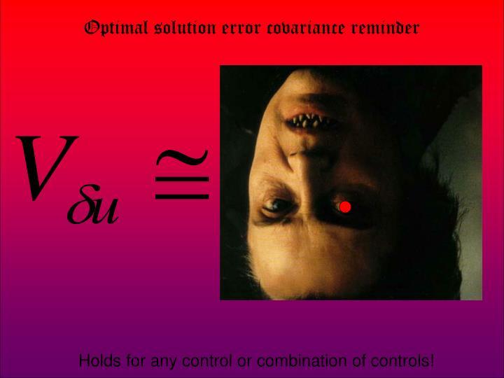 Optimal solution error covariance reminder