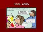 praise ability