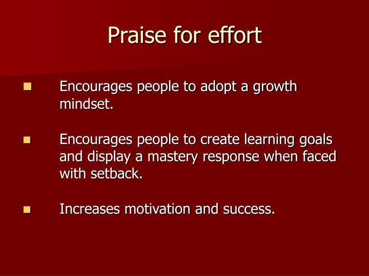Praise for effort