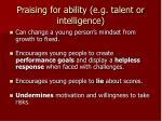 praising for ability e g talent or intelligence