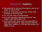 response mastery