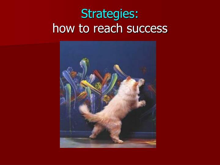 Strategies:
