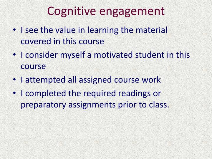 Cognitive engagement