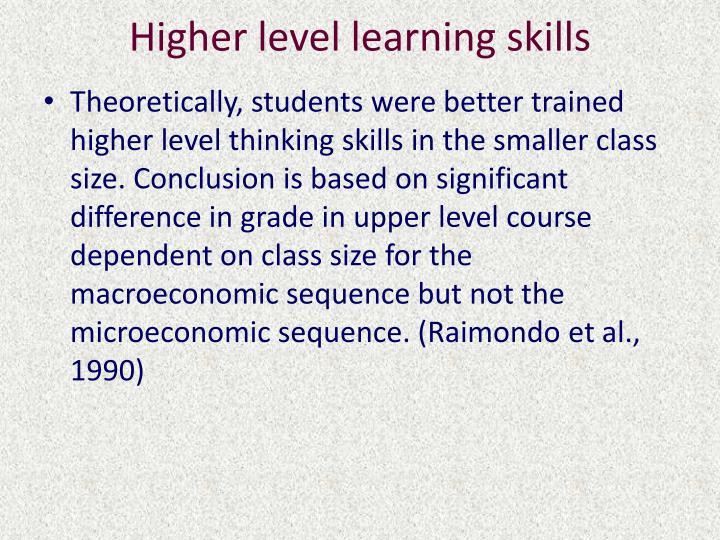 Higher level learning skills