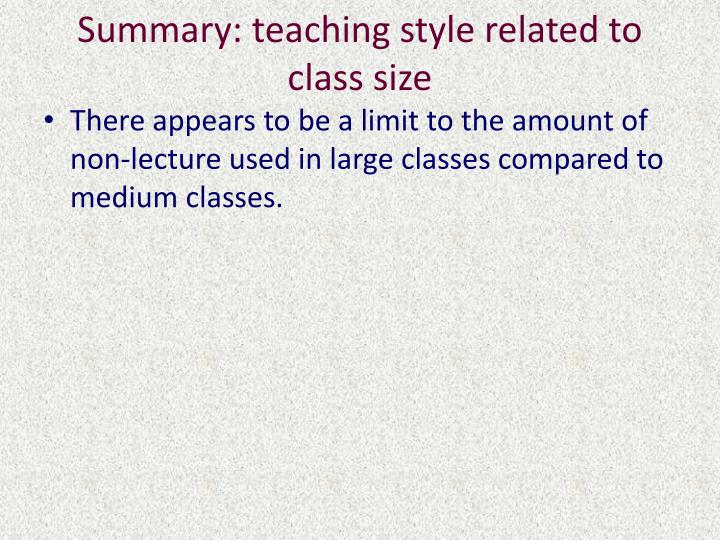 Summary: teaching style related to class size