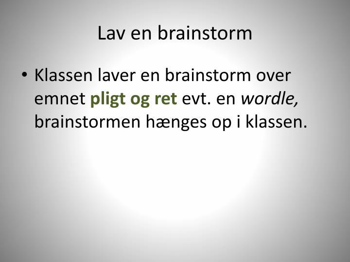 Lav en brainstorm