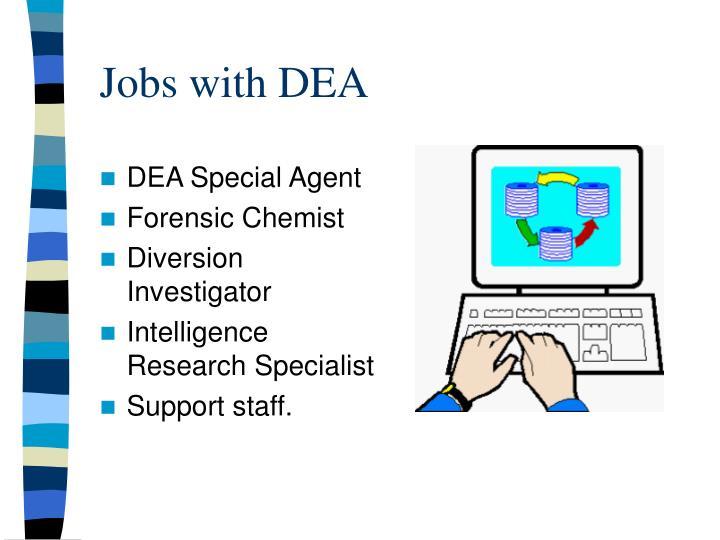 Jobs with DEA