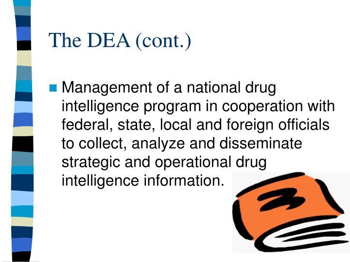 The DEA (cont.)