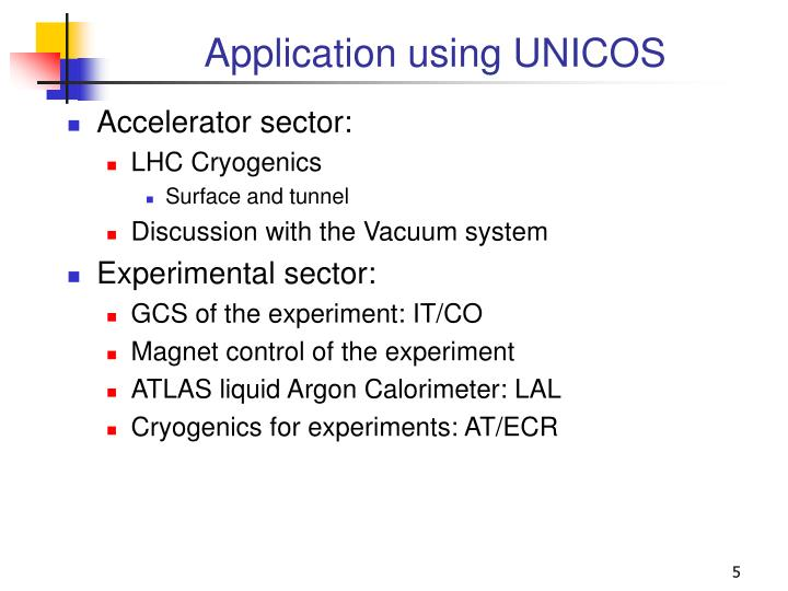 Application using UNICOS
