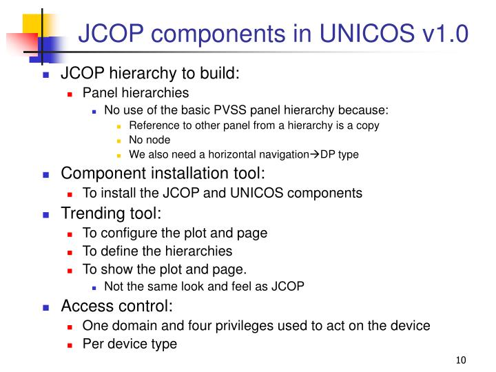 JCOP components in UNICOS v1.0