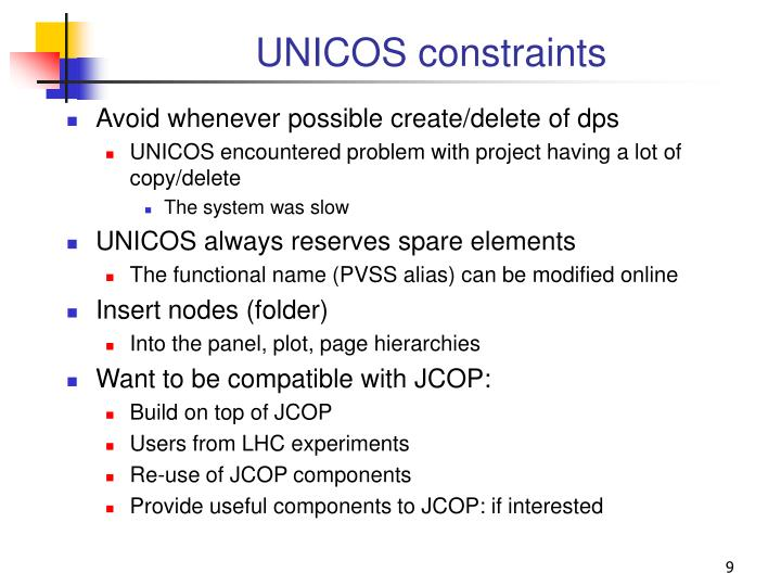 UNICOS constraints