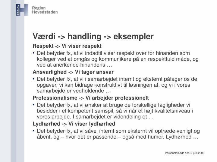 Værdi -> handling -> eksempler