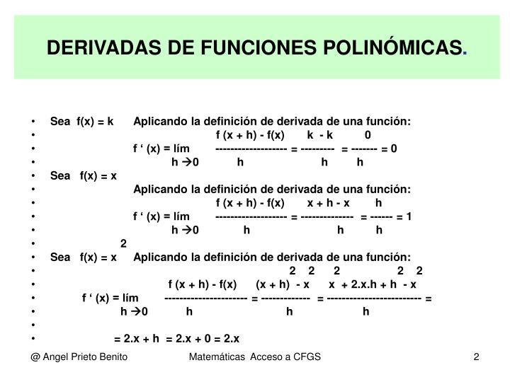 DERIVADAS DE FUNCIONES POLINÓMICAS
