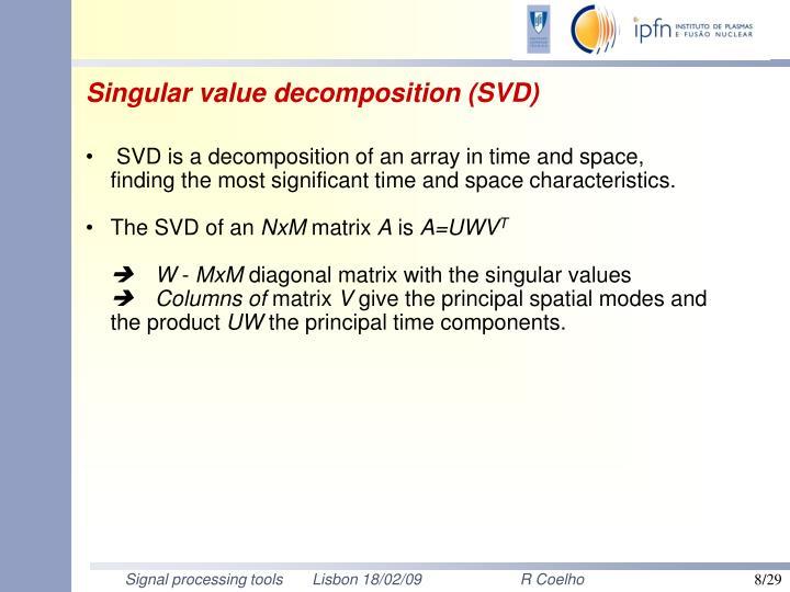 Singular value decomposition (SVD)