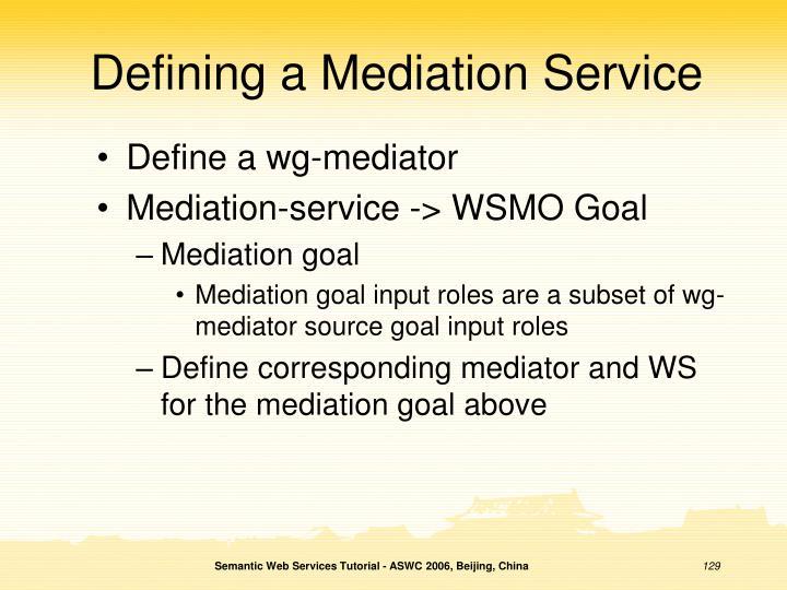 Defining a Mediation Service