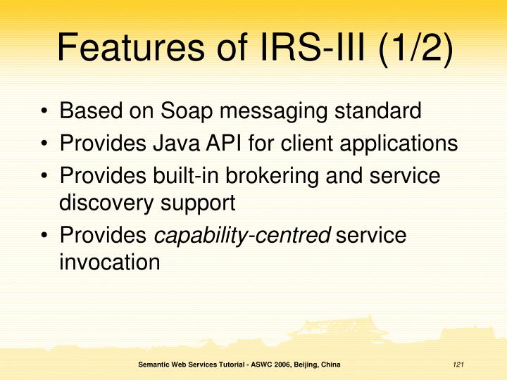 Features of IRS-III (1/2)