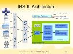irs iii architecture
