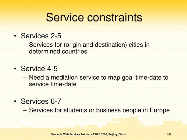 Service constraints