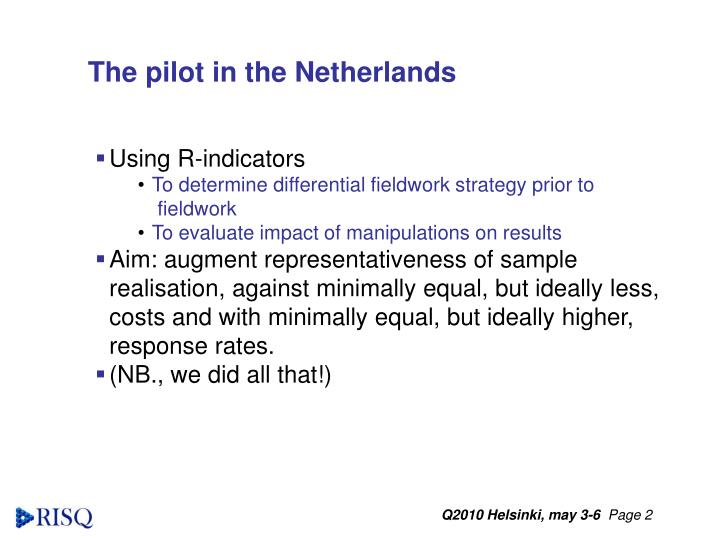 The pilot in the Netherlands