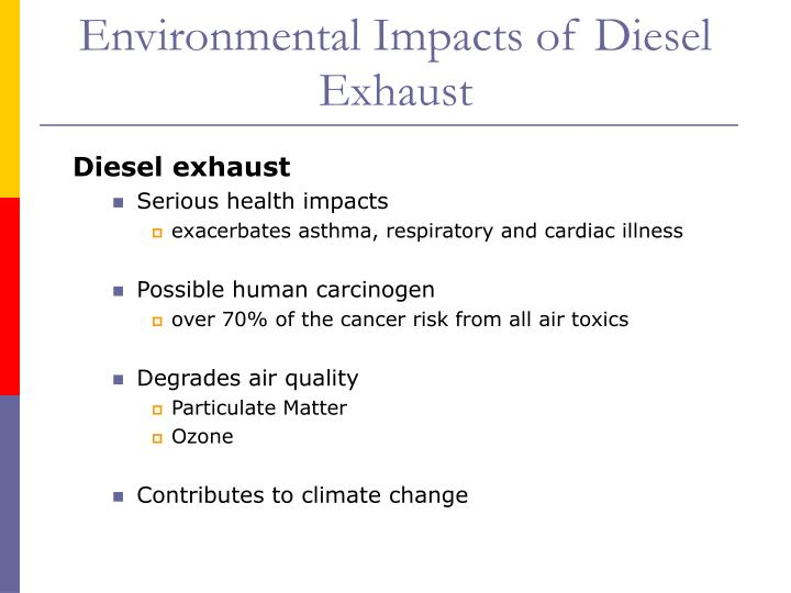Environmental Impacts of Diesel Exhaust