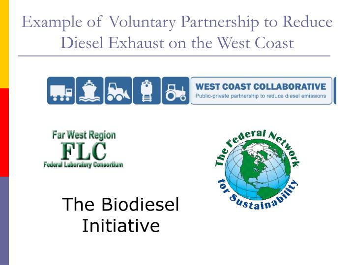 Example of Voluntary Partnership to Reduce Diesel Exhaust on the West Coast
