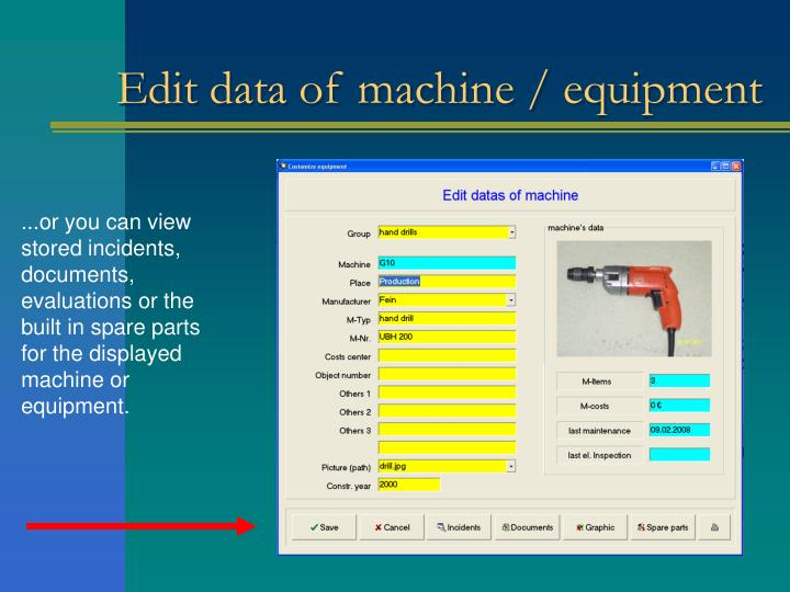 Edit data of machine / equipment