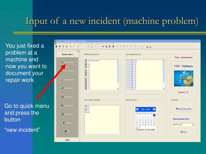 Input of a new incident (machine problem)