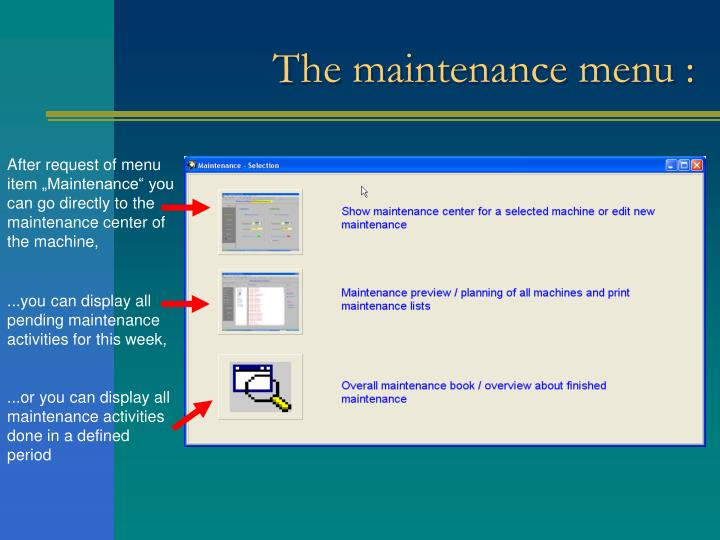 The maintenance menu :