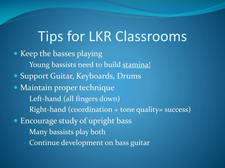 Tips for LKR Classrooms