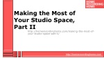 making the most of your studio space part ii