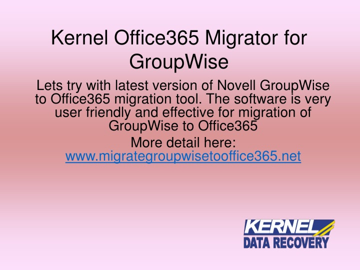 Kernel office365 migrator for groupwise
