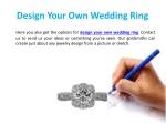 design your own wedding r ing
