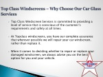 top class windscreens why choose our car glass services