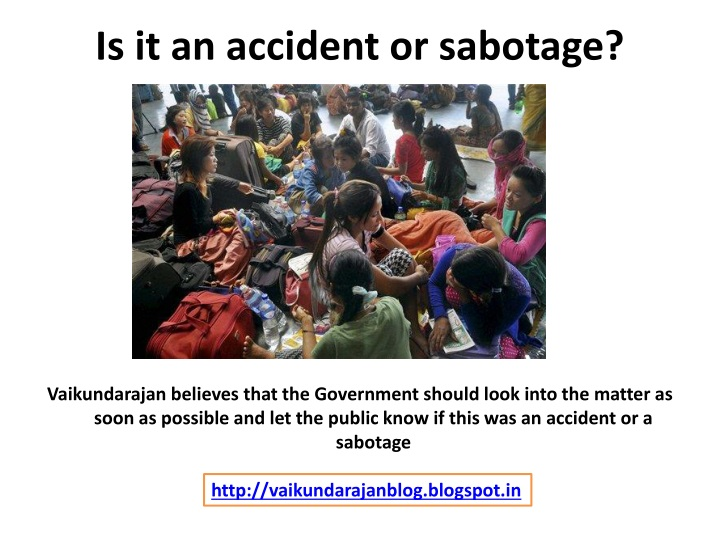 Is it an accident or sabotage?