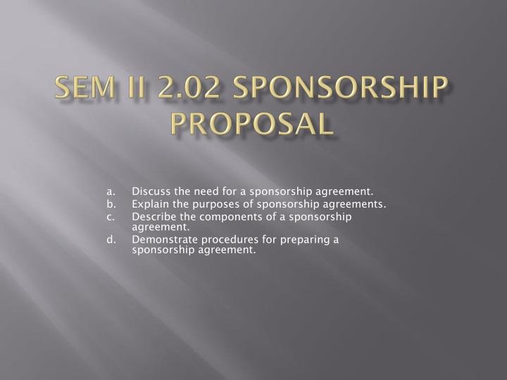 ppt - sem ii 2.02 sponsorship proposal powerpoint presentation, Presentation templates