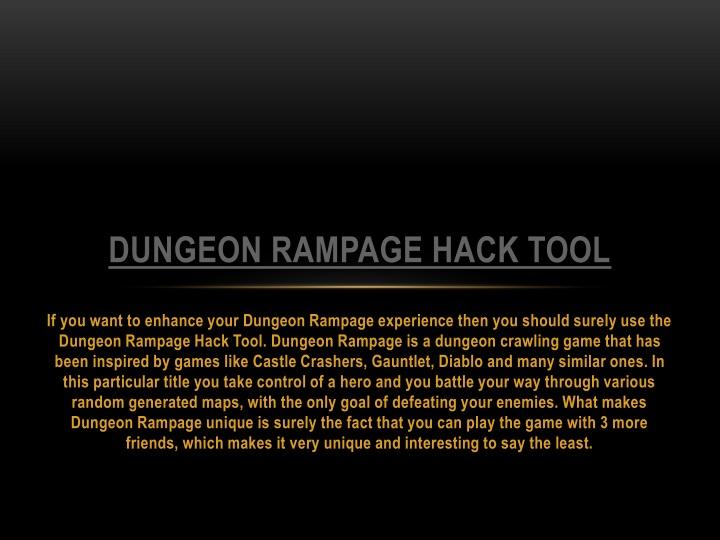 dungeon rampage hack tool n.