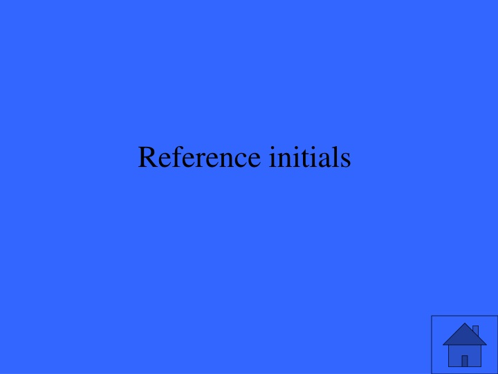 Reference initials