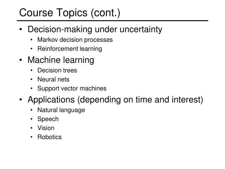 Course Topics (cont.)
