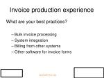 invoice production experience