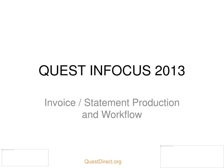 quest infocus 2013
