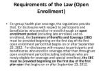 requirements of the law open enrollment