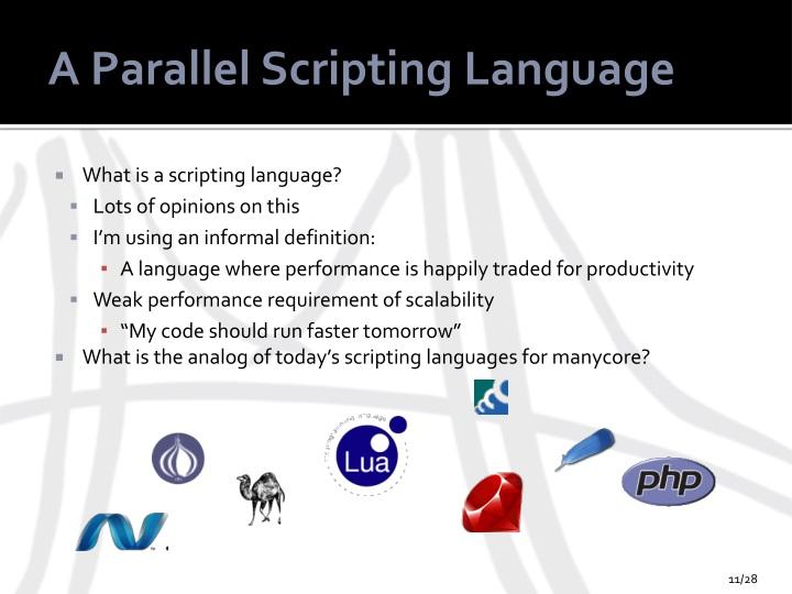 A Parallel Scripting Language