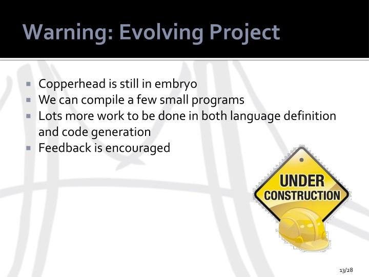 Warning: Evolving Project