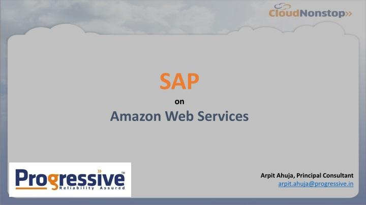 PPT - SAP on Amazon web services PowerPoint Presentation